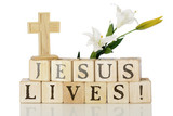 He is risen Jesus lives